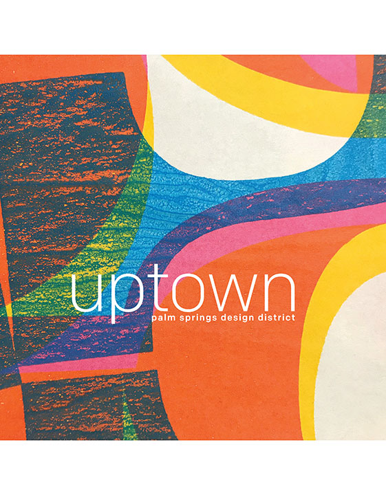 Uptown Palm Springs Design District 2016