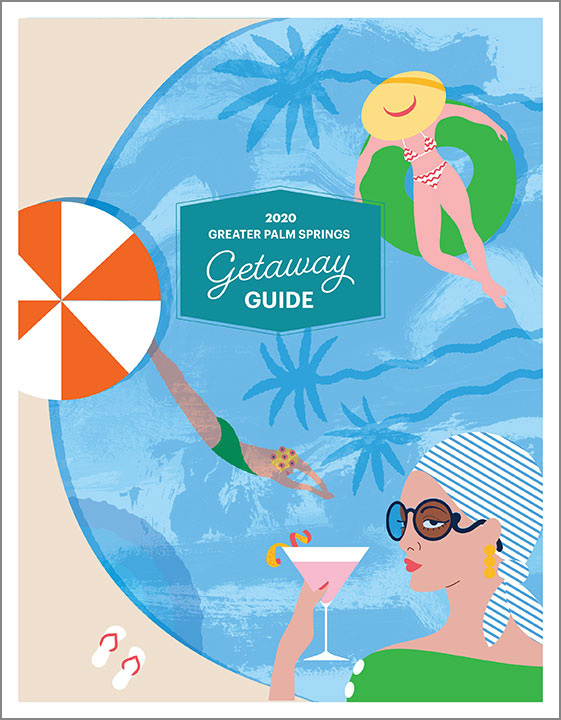 2020 Greater Palm Springs Getaway Guide